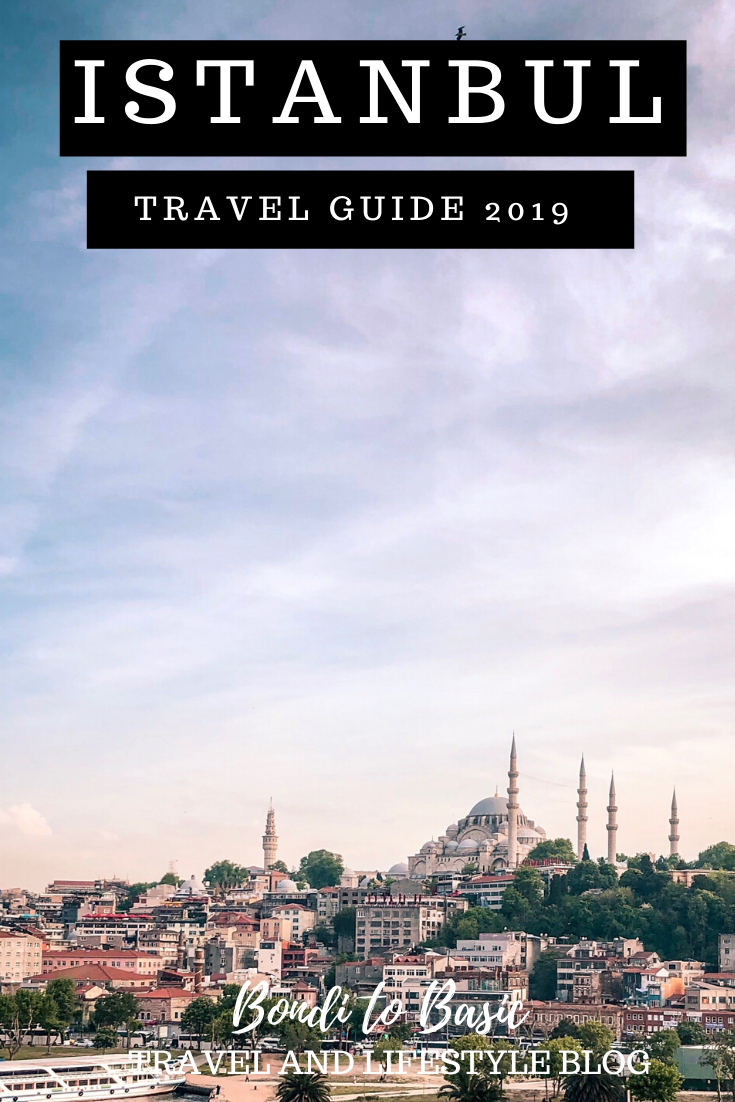 Travel guide to Istanbul Turkey   Everything you want to know about this incredible city